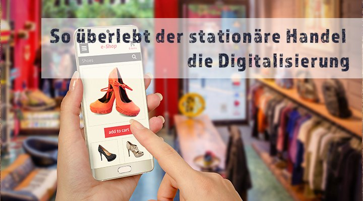 stationarer-handel-digitalisierung1.jpg
